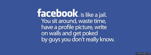 Facebook is Like a Jail